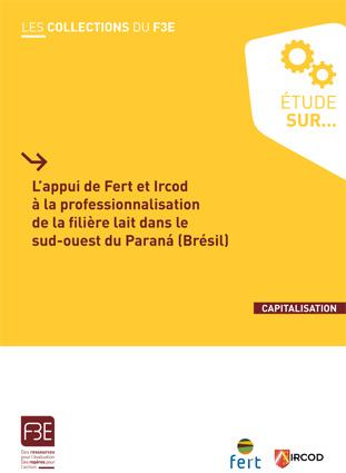BRS_F3E_Appui Fert-Ircod_Professionnalisation filiere lait Parana